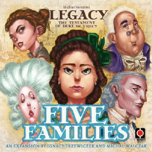 Legacy : The Testament of Duke de Crecy – Five Families Expansion